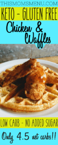 This recipe for Chicken and Waffles is the stuff dreams are made of! With only 4.5 net carbs, its completely keto friendly and gluten free. It makes the perfect breakfast, but an even better breakfast for supper! Top it with your favorite low carb syrup and enjoy!!