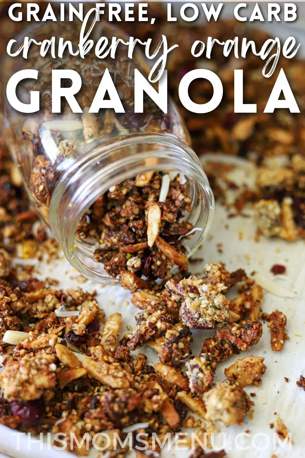 homemade granola spilling from a mason jar with a text overlay